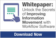 whitepaper-unlock-the-secrets-of-improving-information-movement-with-workflow-software